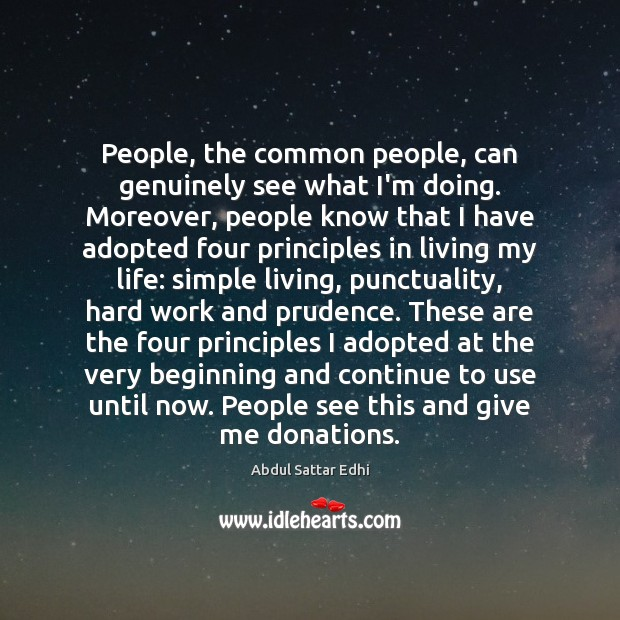 Image, People, the common people, can genuinely see what I'm doing. Moreover, people