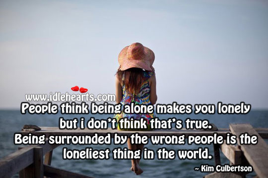 People Think Being Alone Makes You Lonely