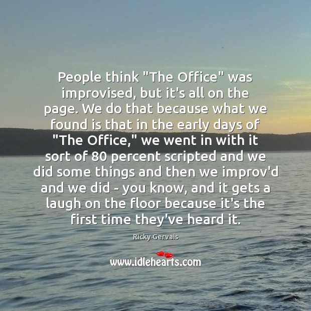 "People think ""The Office"" was improvised, but it's all on the page. Image"