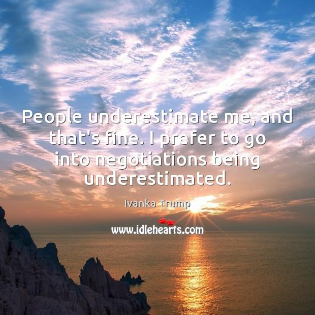 Underestimate Quotes
