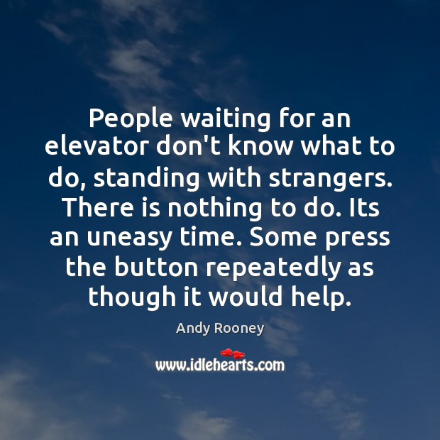 People waiting for an elevator don't know what to do, standing with Image
