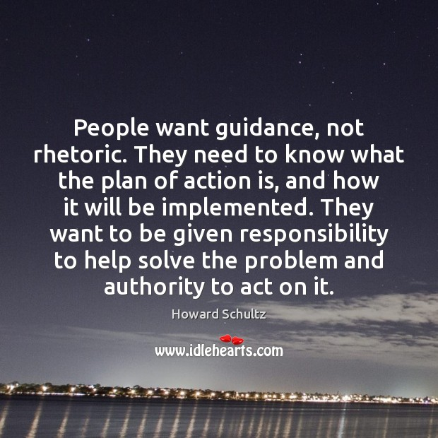 Image, People want guidance, not rhetoric. They need to know what the plan
