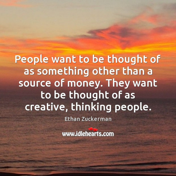 People want to be thought of as something other than a source Image