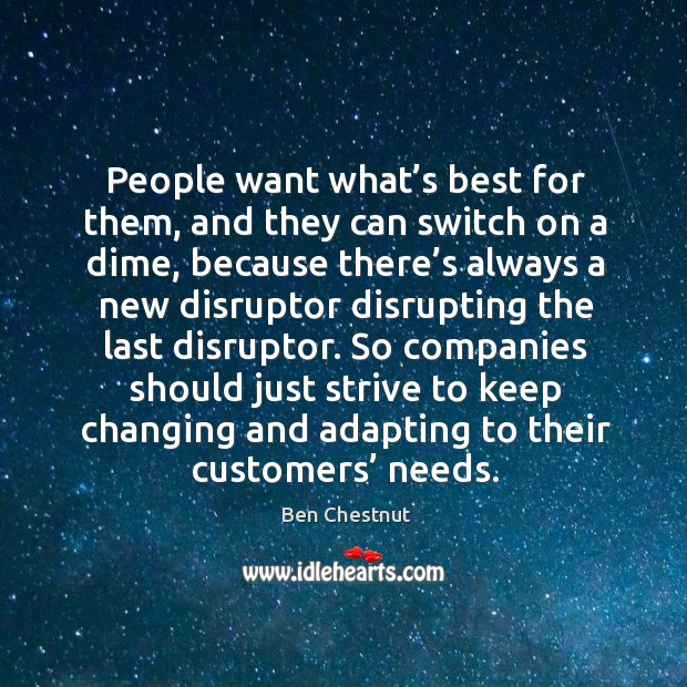 People want what's best for them, and they can switch on Image