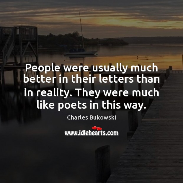 People were usually much better in their letters than in reality. They Image