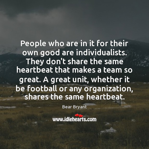 Image, People who are in it for their own good are individualists. They