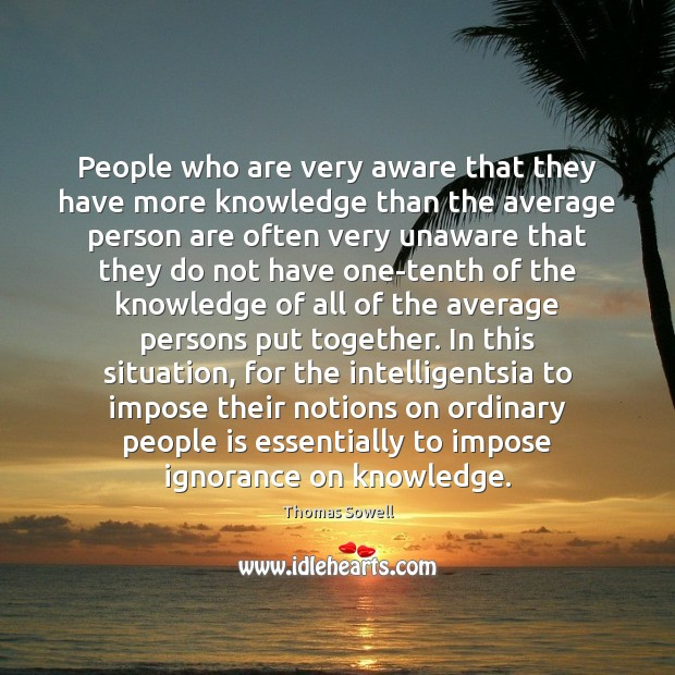 Image, People who are very aware that they have more knowledge than the