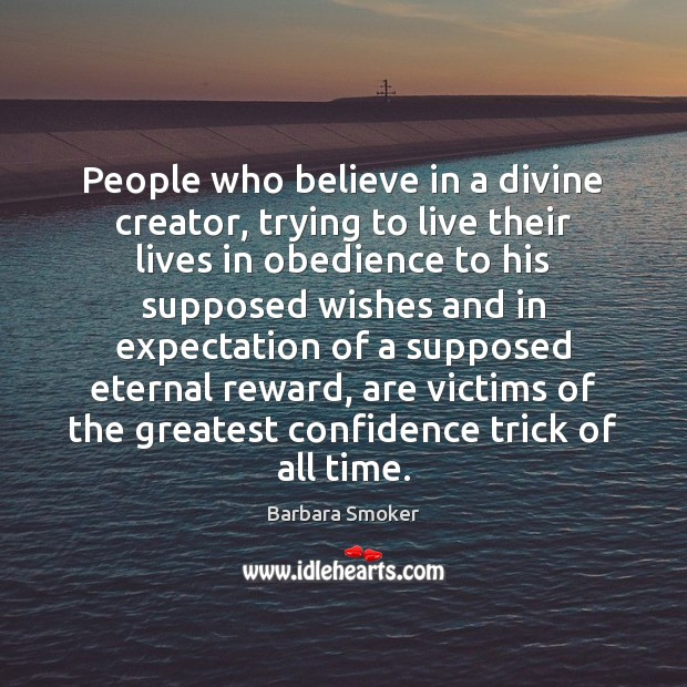 Image, People who believe in a divine creator, trying to live their lives