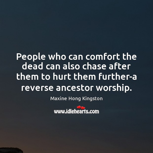 People who can comfort the dead can also chase after them to Image