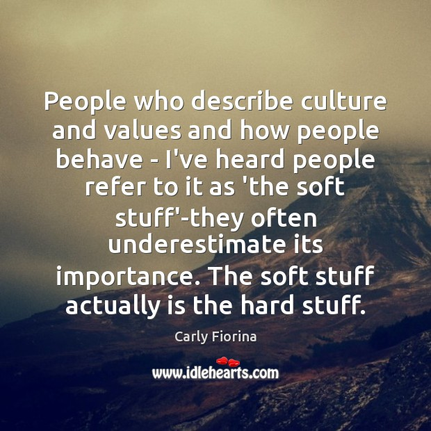 People who describe culture and values and how people behave – I've Underestimate Quotes Image