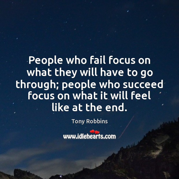 Image, People who fail focus on what they will have to go through;