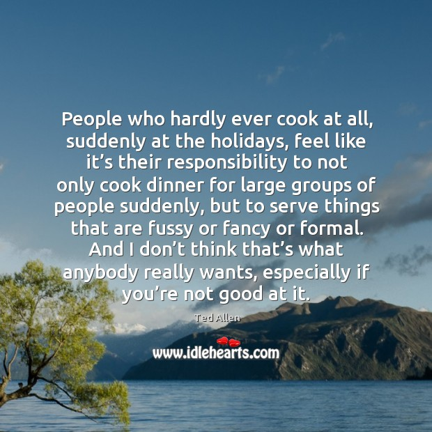 Image, People who hardly ever cook at all, suddenly at the holidays
