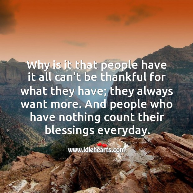 Image, People who have nothing count their blessings everyday.
