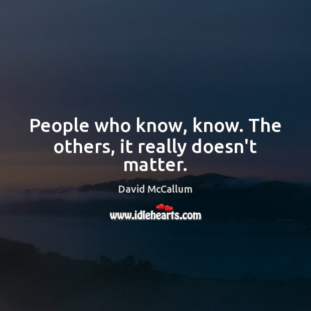 People who know, know. The others, it really doesn't matter. Image