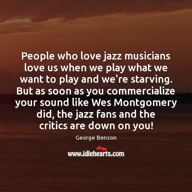 Image, People who love jazz musicians love us when we play what we