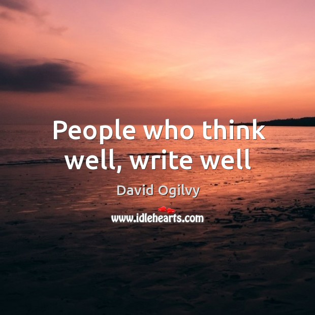 People who think well, write well Image