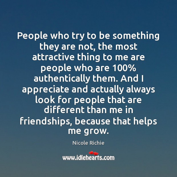 Image, People who try to be something they are not, the most attractive