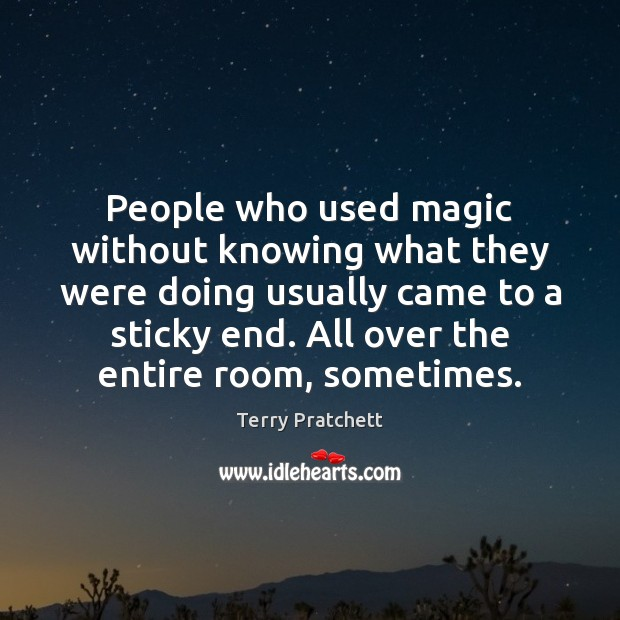 People who used magic without knowing what they were doing usually came Image