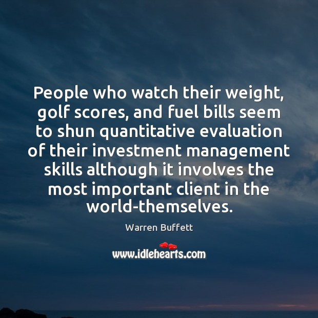 Image, People who watch their weight, golf scores, and fuel bills seem to