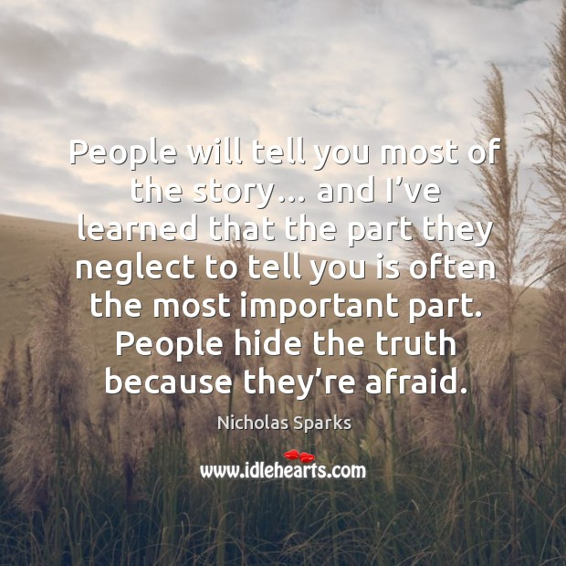 People will tell you most of the story… and I've learned Image