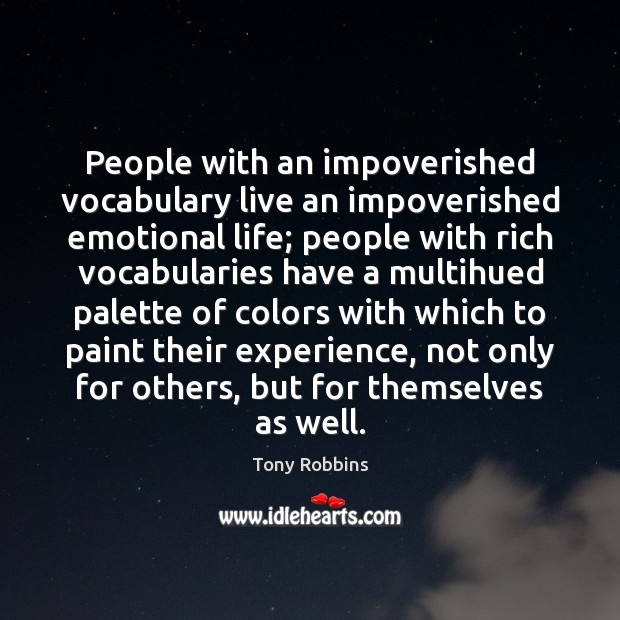 Image, People with an impoverished vocabulary live an impoverished emotional life; people with