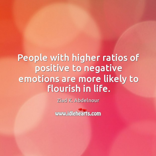 Image, People with higher ratios of positive to negative emotions are more likely
