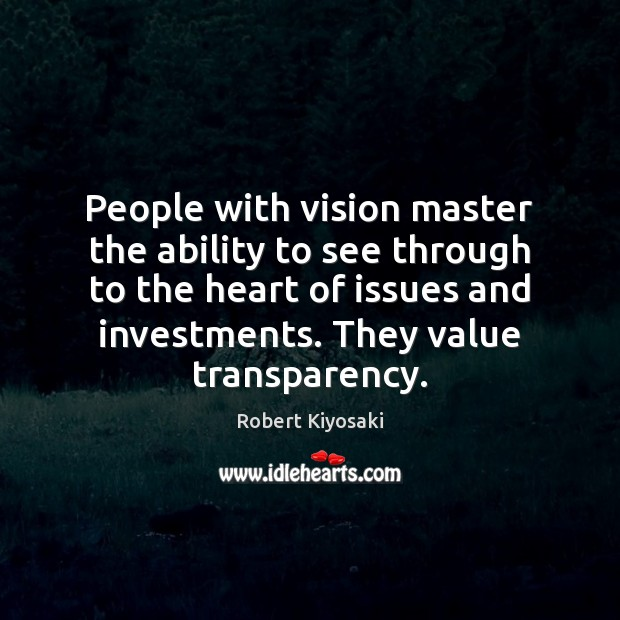 People with vision master the ability to see through to the heart Image