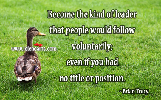 Image, People would follow voluntarily the  leader