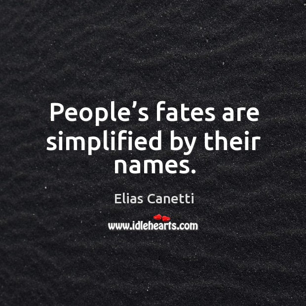 People's fates are simplified by their names. Image