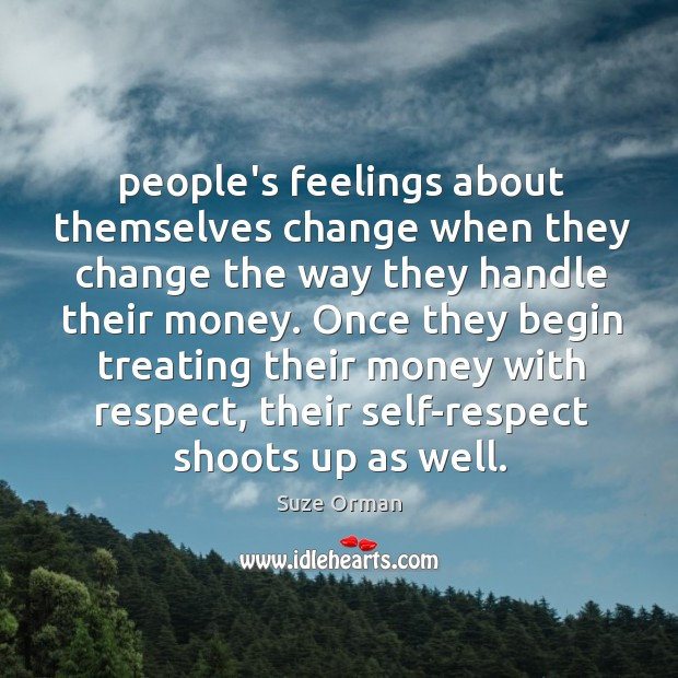 People's feelings about themselves change when they change the way they handle Image