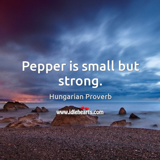 Image, Pepper is small but strong.