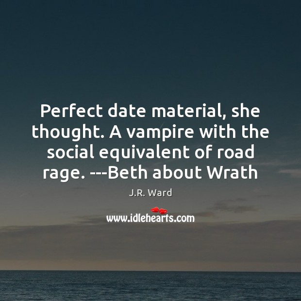 Image, Perfect date material, she thought. A vampire with the social equivalent of