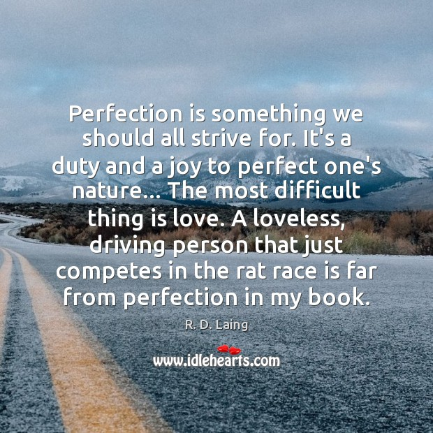 Perfection is something we should all strive for. It's a duty and Perfection Quotes Image