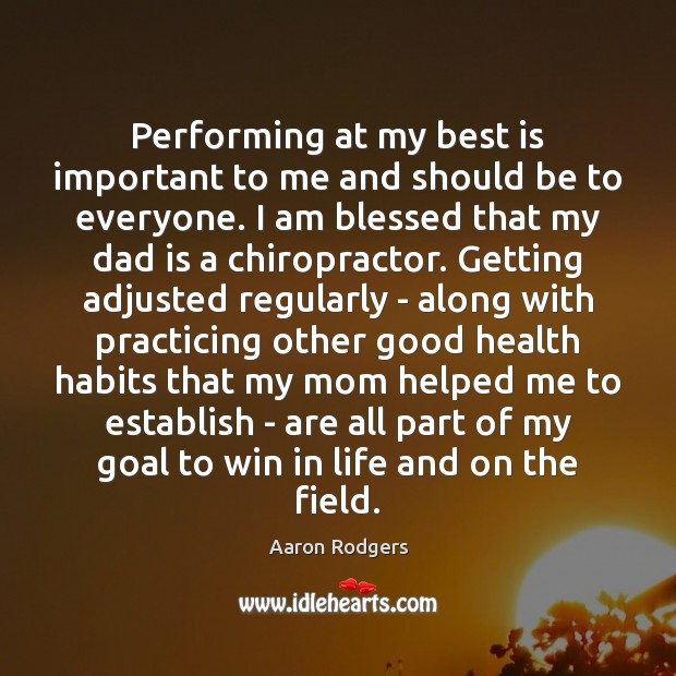 Performing at my best is important to me and should be to Goal Quotes Image