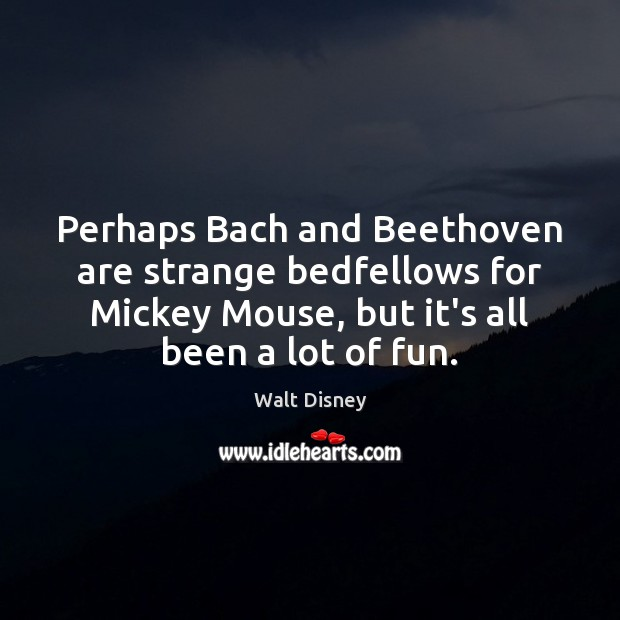Image, Perhaps Bach and Beethoven are strange bedfellows for Mickey Mouse, but it's