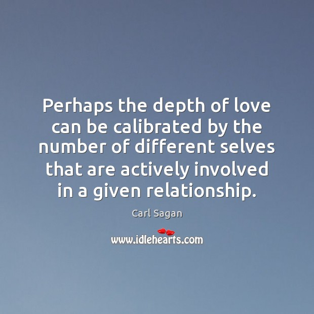 Image, Perhaps the depth of love can be calibrated by the number of