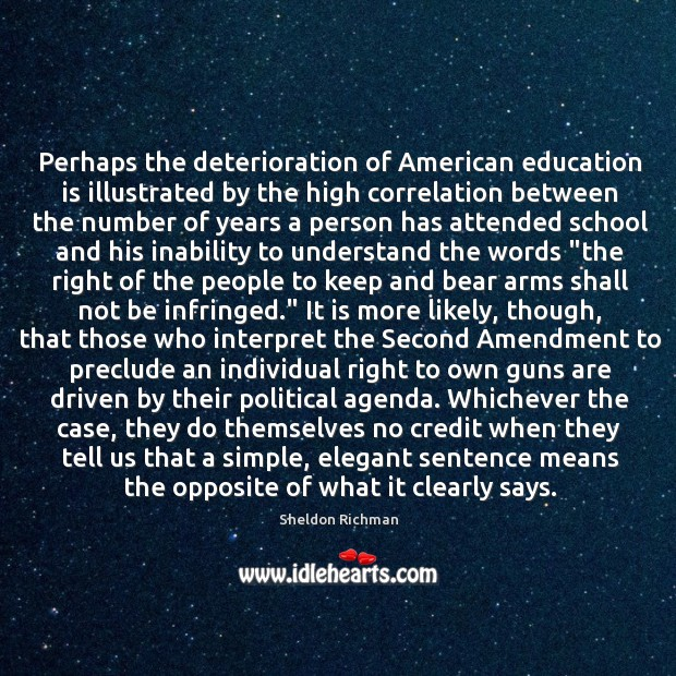 Perhaps the deterioration of American education is illustrated by the high correlation Image