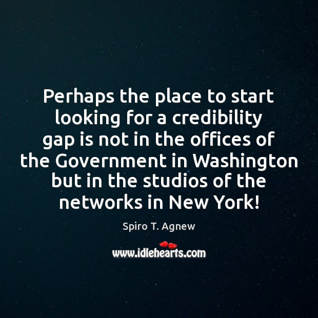 Perhaps the place to start looking for a credibility gap is not Image