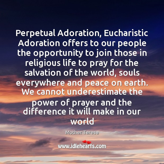 Image, Perpetual Adoration, Eucharistic Adoration offers to our people the opportunity to join