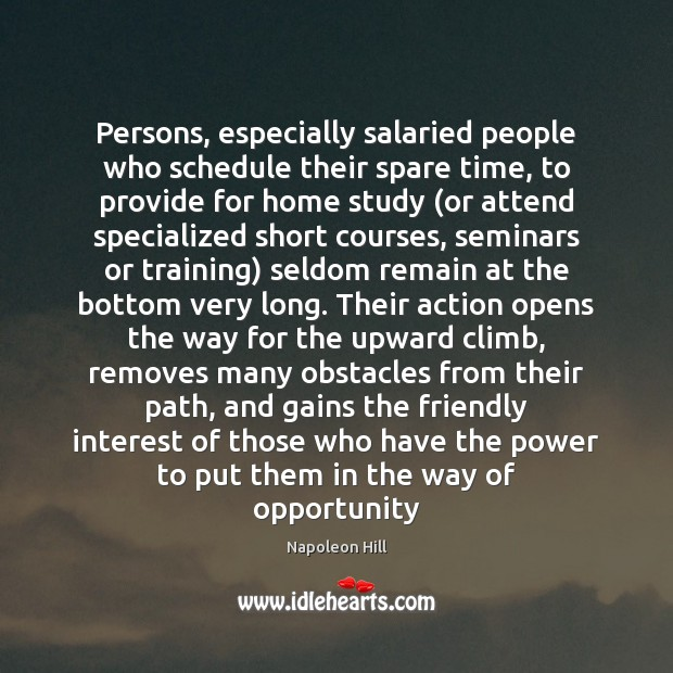 Persons, especially salaried people who schedule their spare time, to provide for Image