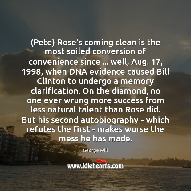 Image, (Pete) Rose's coming clean is the most soiled conversion of convenience since …