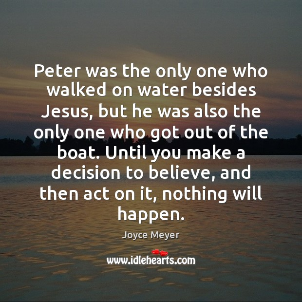 Peter was the only one who walked on water besides Jesus, but Image