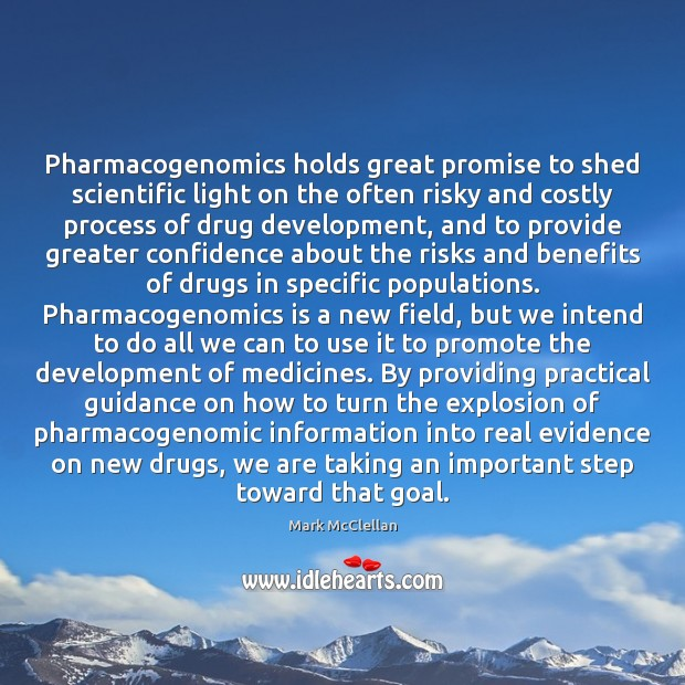 Pharmacogenomics holds great promise to shed scientific light on the often risky Image