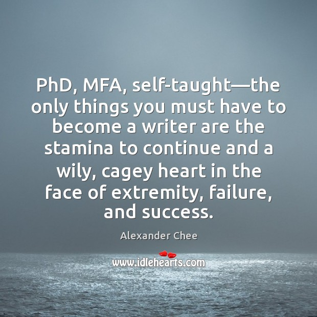 PhD, MFA, self-taught—the only things you must have to become a Image