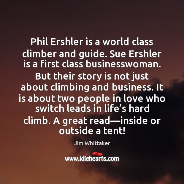 Phil Ershler is a world class climber and guide. Sue Ershler is Image
