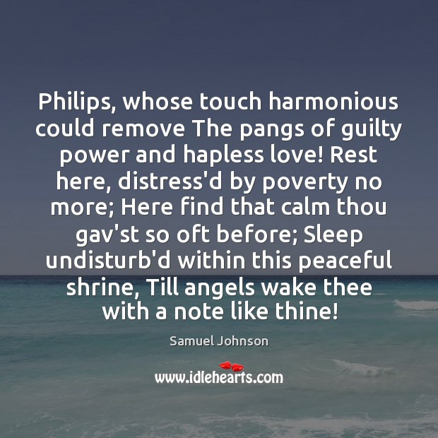 Image, Philips, whose touch harmonious could remove The pangs of guilty power and