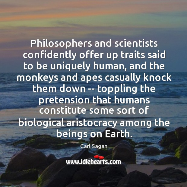 Image, Philosophers and scientists confidently offer up traits said to be uniquely human,