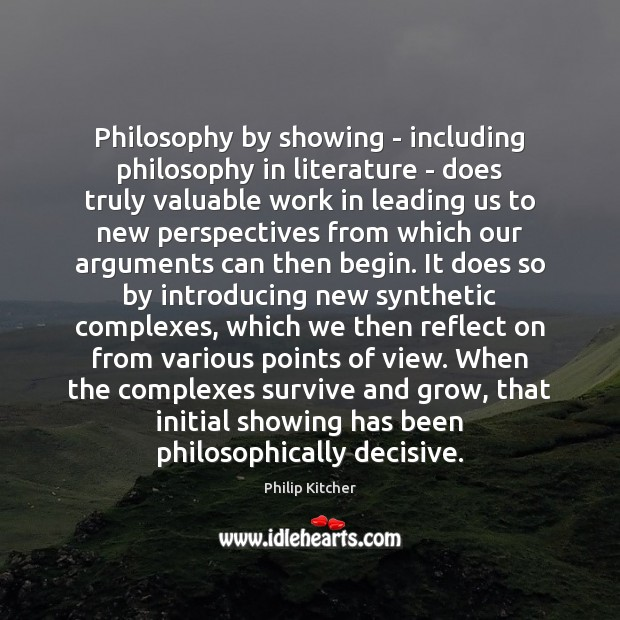 Image, Philosophy by showing – including philosophy in literature – does truly valuable