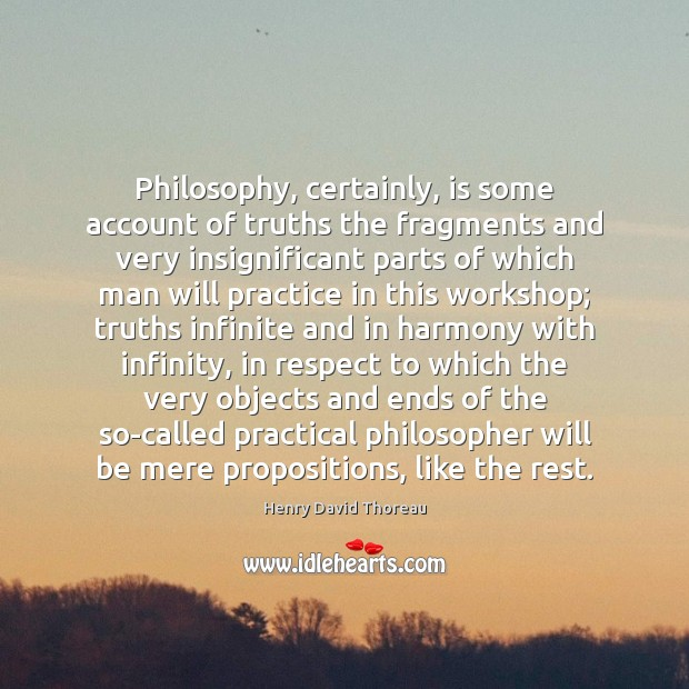 Image, Philosophy, certainly, is some account of truths the fragments and very insignificant