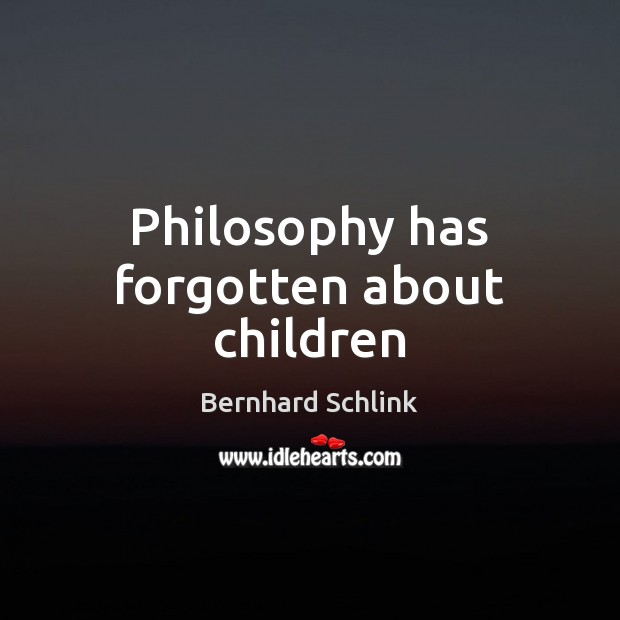 Philosophy has forgotten about children Image